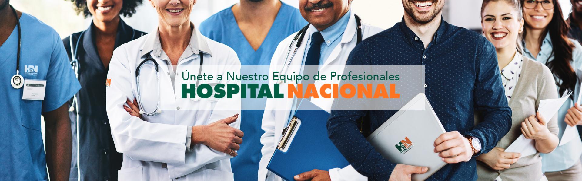 únete a nuestro equipo de Hospital Nacional